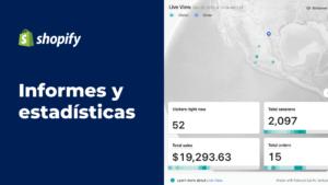 Informes y estadísticas de Shopify