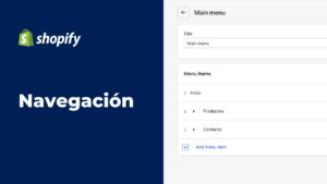 Cómo hacer un menú en Shopify - Navegación de Shopify | Mobkii