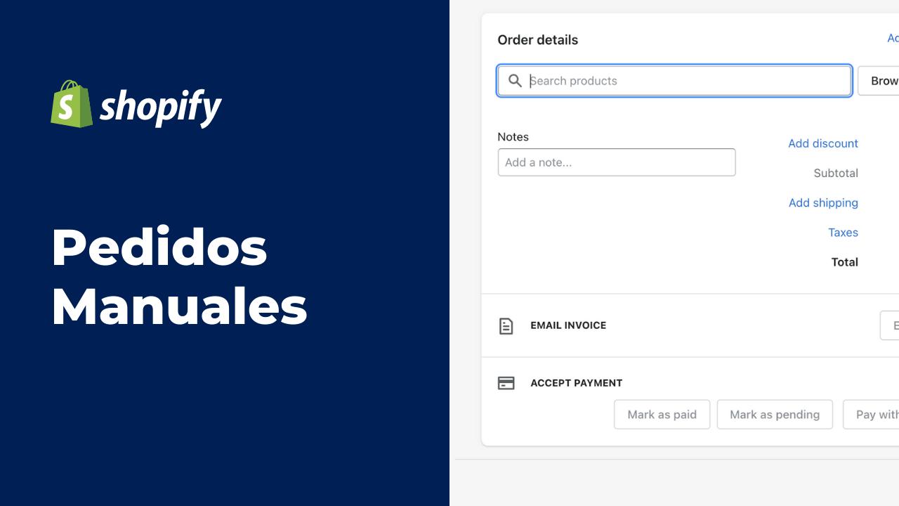 Levantar Pedidos Manuales en Shopify | Mobkii