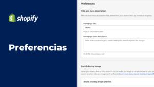 Manejo de Preferencias en Shopify